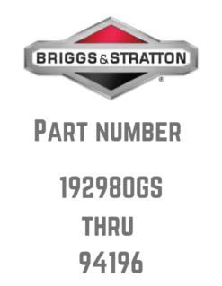 Briggs and Stratton Parts 192980GS - 94196