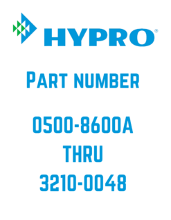 Hypro Parts 0500-8600A to 3210-0048