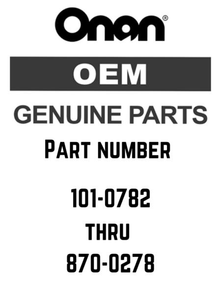 Onan Parts 101-0782 to 870-0278